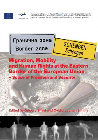 Migration, Mobility and Human Rights at the Eastern Border of the European Union